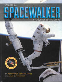 image of Becoming a Spacewalker: My Journey to the Stars