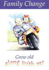 Grow Old Along with Me (Family Change)