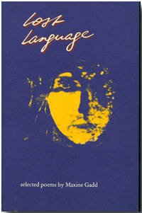 LOST LANGUAGE  SELECTED POEMS BY...