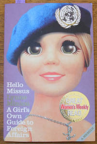 Hello Missus: A Girl's Own Guide to Foreign Affairs