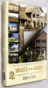 MIRACLE in the OZARKS: The inspiring story of Faith, Hope and Hard Work U