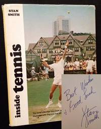 Inside Tennis by Stan Smith (with Tom Valentine) - Signed First Edition - 1974 - from Appledore Books, ABAA and Biblio.co.uk