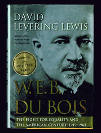 image of W. E. B. Du Bois: the Fight for Equality and the American Century, 1919-1963