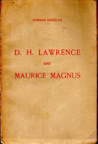 D. H. Lawrence and Maurice Magnus:  Plea for Better Manners