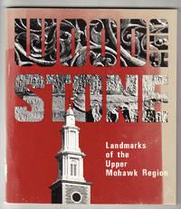 Wood and Stone: Landmarks of the Upper Mohawk Region
