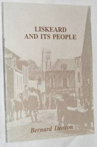 Liskeard and Its People in the Nineteenth Century
