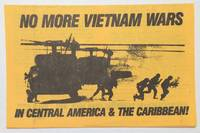 image of No more Vietnam Wars in Central America and the Caribbean!