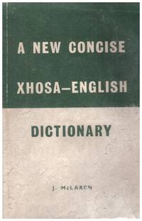 image of A  New Concise XHOSA- ENGLISH DICTIONARY