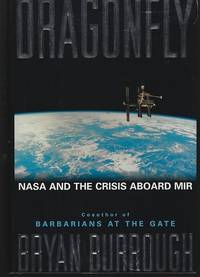 DRAGONFLY Nasa and the Crisis Aboard the Mir