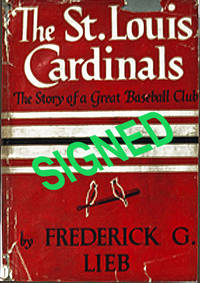 St. Louis Cardinals, the Story of a Great Baseball Club, the