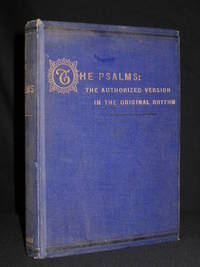 The Psalms: The Authorised Version in the Original Rhythm