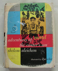 Adventures of Mottel the Cantor's Son by Aleichem, Sholom - 1953