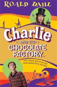 Charlie and the Chocolate Factory by Roald Dahl - Paperback - 2005 - from ThriftBooks (SKU: G0142403881I4N00)