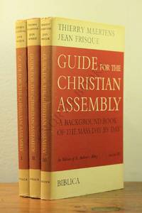 Guide for the Christian Assembly - A Background Books of the Mass Day by Day [3 Vols.] by Thierry Maertens and Jean Frisque - First Edition - 1965 - from North Books: Used & Rare and Biblio.com