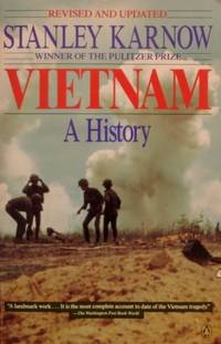 Vietnam: A History, Revised and Updated Edition by  Stanley Karnow - Paperback - First Printing - 1991 - from tuckerstomes (SKU: 62597)
