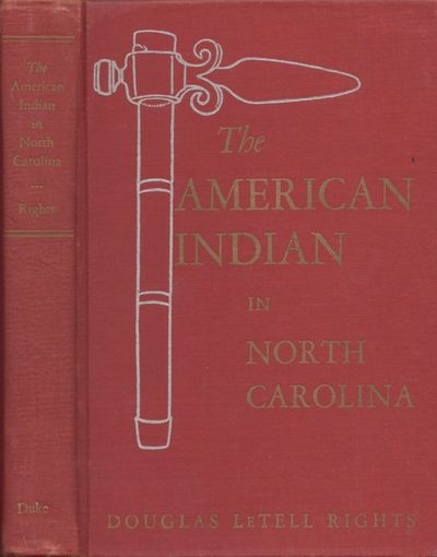 Durham: Duke University Press, 1947. First Edition. Hardcover. Very good. Octavo. xx, 296 pages. Ill...