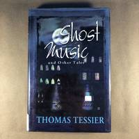 Ghost Music and Other Tales by Thomas Tessier; Erik Wilson [Illustrator] - Signed First Edition - 2000 - from The Bookman & The Lady (SKU: Tessier-3e)