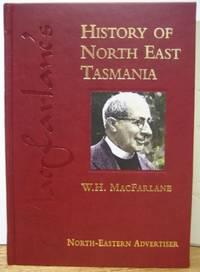 Macfarlane's History of North East Tasmania.