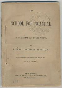 The school for scandal. A comedy in five acts.