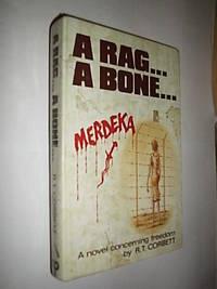 A Rag..A Bone.. by Corbett R.T - First Edition - 1985 - from Flashbackbooks (SKU: biblio1694)