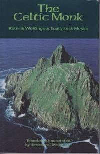 The Celtic Monk.  Rules and Writings of Early Irish Monks.  Cistercian Studies Series: Number One...