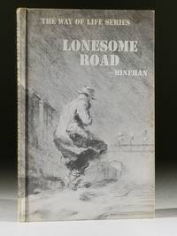 Lonesome Road: The Way of Life of a Hobo