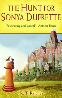 The Hunt for Sonya Dufrette (Country House Crime)