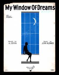 My Window of Dreams / 1928 Vintage Sheet Music (Al Bryan, John Klenner). Politzer cover.