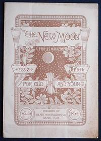 The New Moon: A People's Magazine April 1893 vol. 12 no. 6