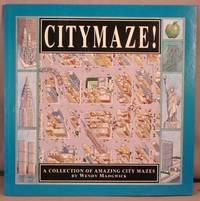 Citymaze!; A Collection of Amazing City Mazes.