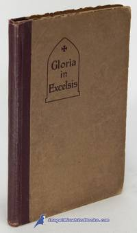Gloria in Excelsis: A Hymnal for Sunday Schools (Hymnal for Particular  People)