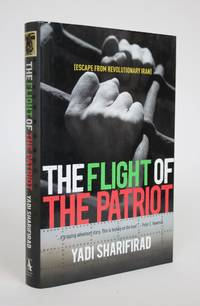 image of The Flight of The Patriot (Escape from Revolutionary Iran)