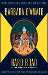 D'Amato, Barbara | Hard Road | Signed First Edition Copy
