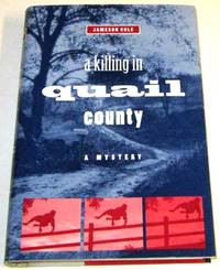 A Killing in Quail County
