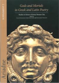 Gods and Mortals in Greek and Latin Poetry