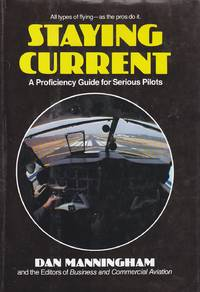 image of Staying Current A Proficiency Guide for Serious Pilots