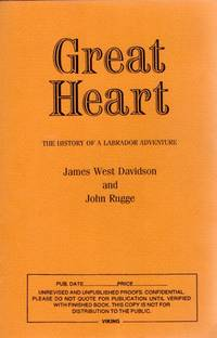 Great Heart. The History of a Labrador Adventure
