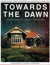 Towards The Dawn: Federation Architecture In Australia 1890-1915