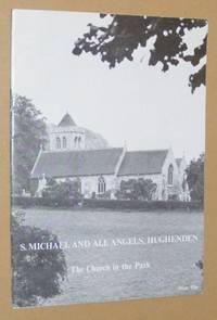 S. Michael and All Angels, Hughenden: the Church in the Park