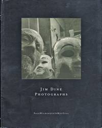 Jim Dine Photographs by [Jim Dine] - Paperback - 1997 - from Kenneth Mallory Bookseller. ABAA (SKU: 18784)