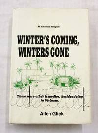 Winter's Coming, Winter's Gone. (inscribed by author)