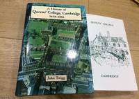 History of Queens' College, Cambridge 1448 - 1986 by  John Twigg - First Edition - 1987 - from 84 Charing Cross Road Books and Biblio.com