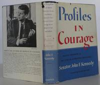 Profiles in Courage by Kennedy, John F - 1955