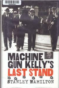 MACHINE GUN KELLY'S LAST STAND