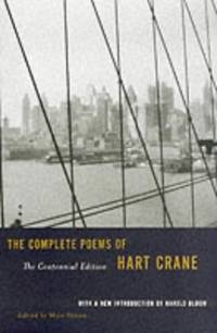 The Complete Poems of Hart Crane Centennial Edition