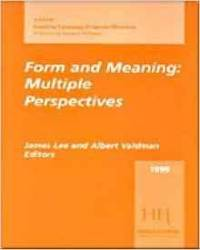 Form and Meaning: Multiple Perspectives, 1999 AAUSC Volume (Issues in Langu age Program Direction: Aausc Annual Volumes)