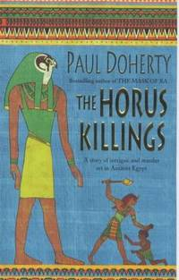 image of The Horus Killings : A Story of Intrigue and Murder Set in Ancient Egypt