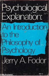 image of Psychological Explanation: Introduction to the Philosophy of Psychology