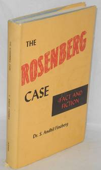 The Rosenberg case, fact and fiction