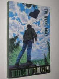 The Flight of Burl Crow by Tim Wynne-Jones - Paperback - 1997 - from Manyhills Books and Biblio.com